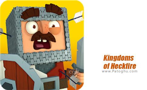 دانلود Kingdoms of Heckfire برای اندروید