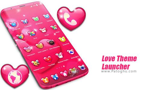 دانلود Love Theme Launcher برای اندروید