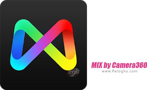 دانلود MIX by Camera360 برای اندروید