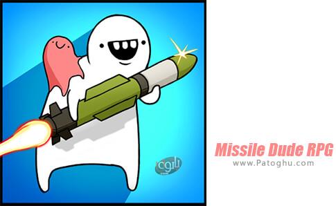 دانلود Missile Dude RPG برای اندروید