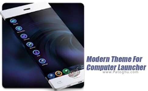 دانلود Modern Theme For Computer Launcher برای اندروید