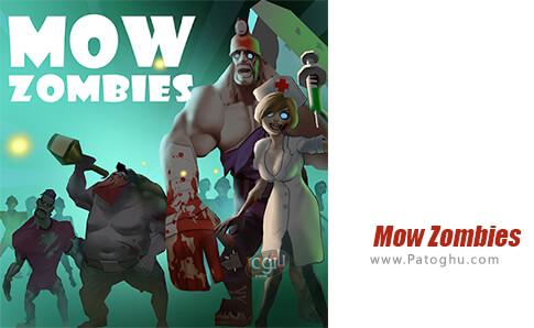 دانلود Mow Zombies برای اندروید