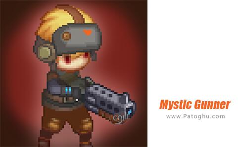دانلود Mystic Gunner برای اندروید