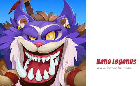 دانلود Nano Legends برای اندروید