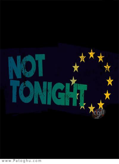 دانلود Not Tonight برای ویندوز