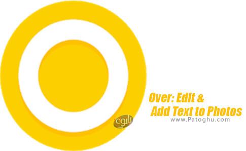 دانلود Over: Edit & Add Text to Photos برای اندروید