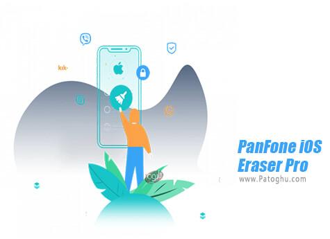 دانلود PanFone iOS Eraser Pro برای ویندوز