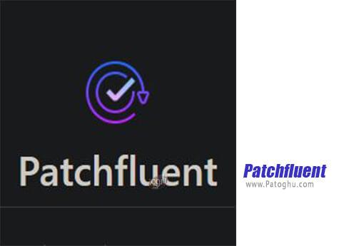 دانلود Patchfluent برای ویندوز