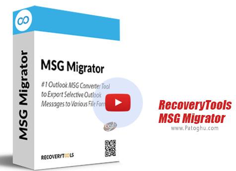 دانلود RecoveryTools MSG Migrator برای ویندوز