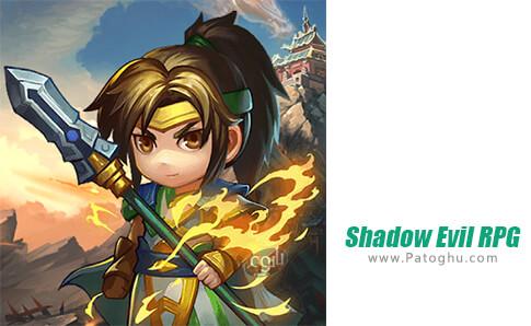 دانلود Shadow Evil RPG برای اندروید