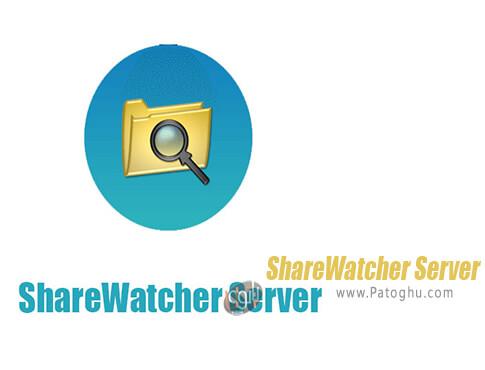 دانلود ShareWatcher Server برای ویندوز