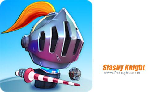 دانلود Slashy Knight برای اندروید