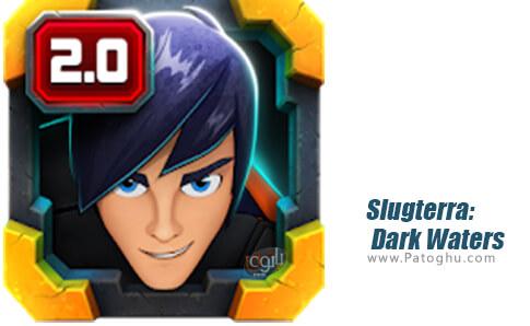دانلود Slugterra Dark Waters برای اندروید