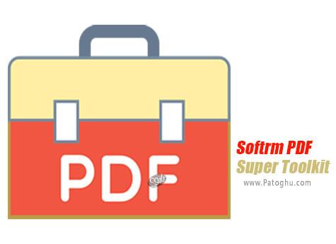 دانلود Softrm PDF Super Toolkit برای ویندوز