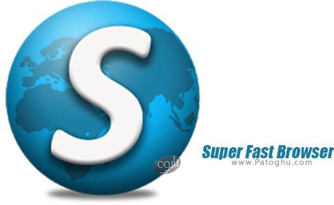 دانلود Super Fast Browser برای اندروید