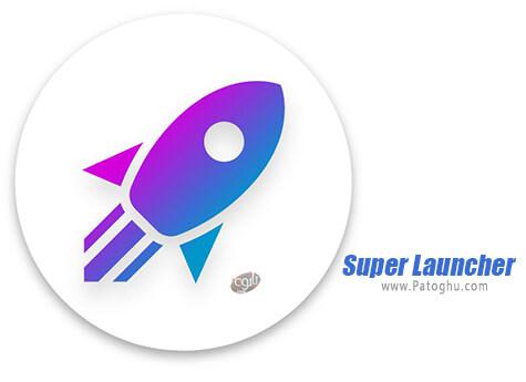 دانلود Super Launcher برای ویندوز