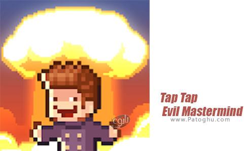 دانلود Tap Tap Evil Mastermind برای اندروید