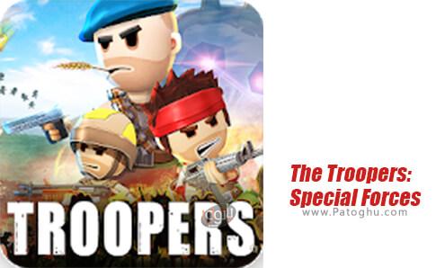 دانلود The Troopers: Special Forces برای اندروید