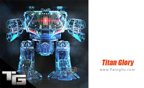 دانلود Titan Glory برای اندروید