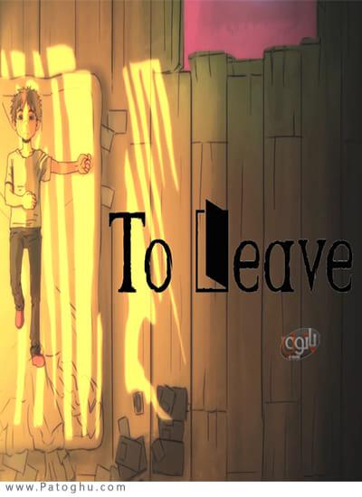 دانلود To Leave برای ویندوز