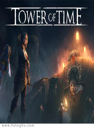 دانلود Tower of Time برای ویندوز