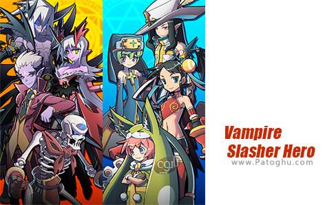 دانلود Vampire Slasher Hero برای اندروید