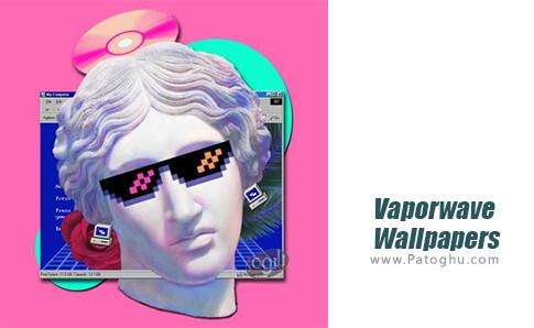 دانلود Vaporwave Wallpapers برای اندروید