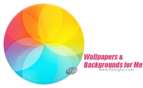 دانلود Wallpapers Backgrounds for Me برای اندروید