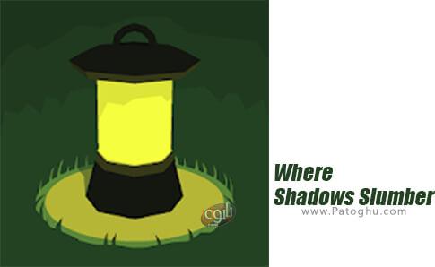 دانلود Where Shadows Slumber برای اندروید