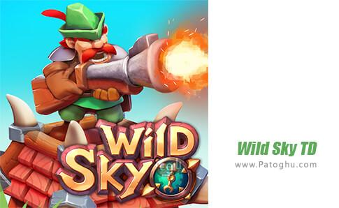 دانلود Wild Sky TD برای اندروید