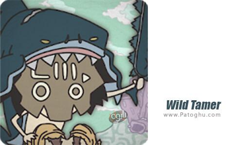 دانلود Wild Tamer برای اندروید