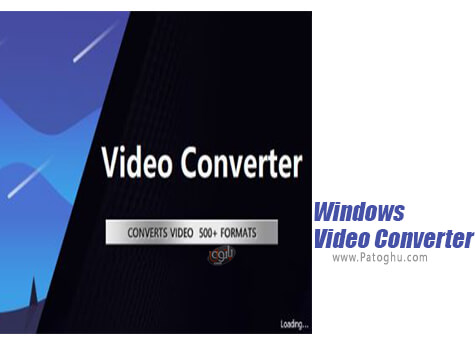 دانلود Windows Video Converter برای ویندوز