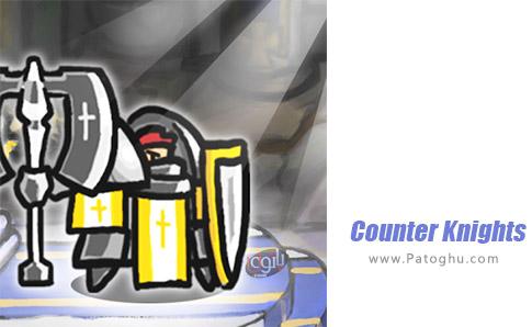 دانلود Counter Knights برای اندروید